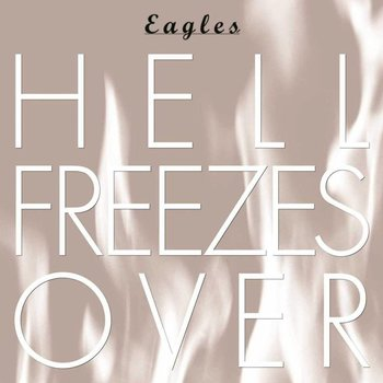 EAGLES - HELL FREEZES OVER 25TH ANNIVERSARY (CD)