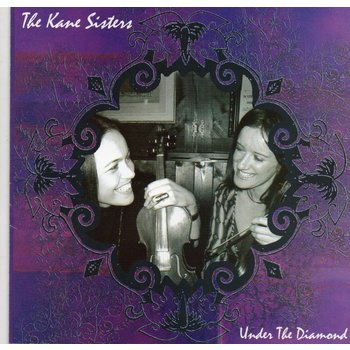 THE KANE SISTERS - UNDER THE DIAMOND (CD)