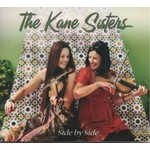THE KANE SISTERS - SIDE BY SIDE (CD)...