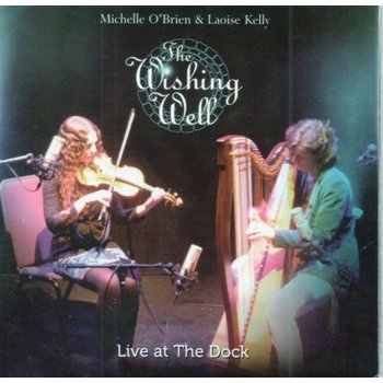 LAOISE KELLY & MICHELLE O'BRIEN - THE WISHING WELL (CD)
