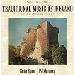 SEÁN RYAN & PJ MALONEY - TRADITIONAL MUSIC OF IRELAND VOLUME 1 (CD).