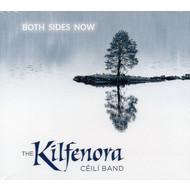 KILFENORA CÉILÍ BAND - BOTH SIDES NOW (CD)...