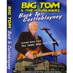 BIG TOM - BACK TO CASTLEBLAYNEY (DVD)...