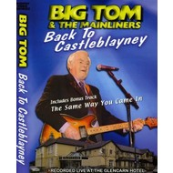 BIG TOM - BACK TO CASTLEBLAYNEY (DVD)...