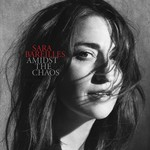 SARA BAREILLES - AMIDST THE CHAOS (CD).