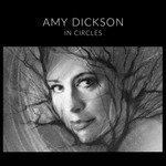 AMY DICKSON - IN CIRCLES (CD).