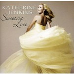 KATHERINE JENKINS - SWEETEST LOVE (CD).