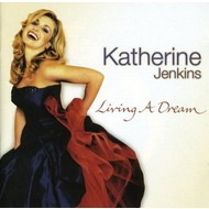 KATHERINE JENKINS - LIVING A DREAM (CD).