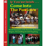 IF YOU'RE IRISH ... COME INTO THE PARLOUR (DVD).