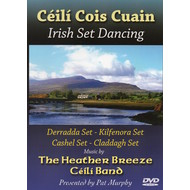THE HEATHER BREEZE CEILI BAND - CEILI COIS CUAIN IRISH SET DANCING (DVD).  )