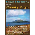 DOC CARROLL - SONGS & SCENERY FROM COUNTY MAYO (DVD).. )