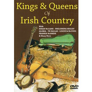 KINGS & QUEENS OF IRISH COUNTRY (DVD)...