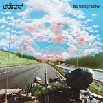 THE CHEMICAL BROTHERS - NO GEOGRAPHY (CD).
