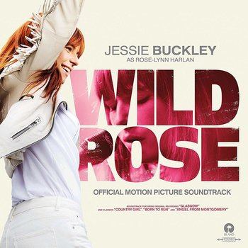 JESSIE BUCKLEY - WILD ROSE SOUNDTRACK (CD)