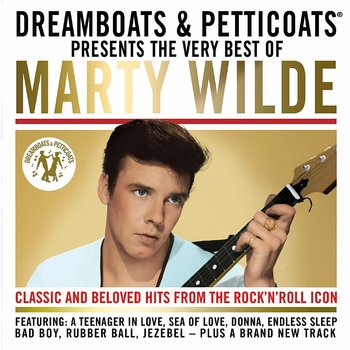 DREAMBOATS & PETTICOATS PRESENTS THE BEST OF MARTY WILDE (CD)