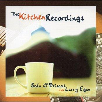 SEÁN O'DRISCOLL & LARRY EGAN - THE KITCHEN RECORDINGS (CD)