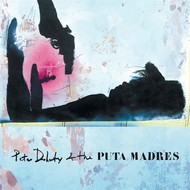 PETER DOHERTY AND THE PUTA MADRES - PETER DOHERTY AND THE PUTA MADRES (Vinyl LP).