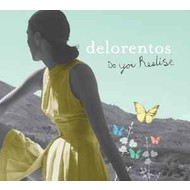 DELORENTOS - DO YOU REALISE (CD)