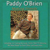 PADDY O'BRIEN - MAKING FRIENDS (CD)...