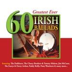 GREATEST EVER 60 IRISH BALLADS - VARIOUS ARTISTS (CD)...