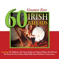 GREATEST EVER 60 IRISH BALLADS - VARIOUS ARTISTS (CD)...