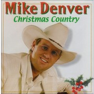 MIKE DENVER - CHRISTMAS COUNTRY (CD)...