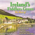 IRELAND'S FIDDLERS GREEN - THE BEST OF IRELAND'S FIDDLERS GREEN (CD)...