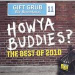 GIFT GRUB - HOWYA BUDDIES? THE BEST OF 2010 (CD)...