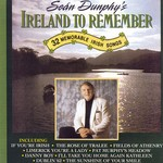 SEAN DUNPHY - SEAN DUNPHY'S IRELAND TO REMEMBER (CD)...