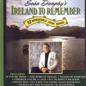 SEAN DUNPHY - SEAN DUNPHY'S IRELAND TO REMEMBER (CD)