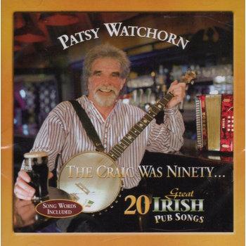 PATSY WATCHORN - 20 GREAT IRISH PUB SONGS (CD)