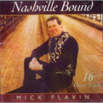 MICK FLAVIN - NASHVILLE BOUND (CD)