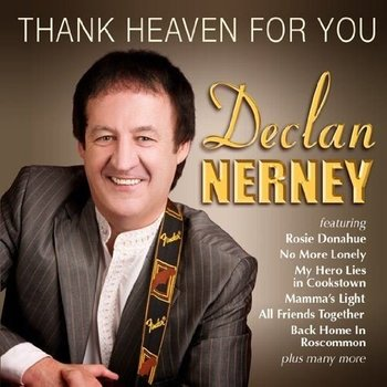 DECLAN NERNEY - THANK HEAVEN FOR YOU (CD)