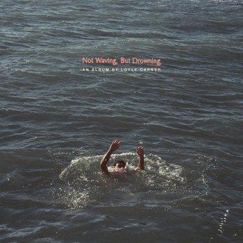 LOYLE CARNER - NOT WAVING BUT DROWNING (Vinyl LP)