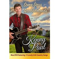 KENNY PAUL - SOME DAYS ARE DIAMONDS (DVD).