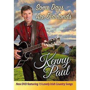 KENNY PAUL - SOME DAYS ARE DIAMONDS (DVD)