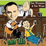 DAVID CRAIG - THE WEDDING AND THE WAKE (CD).
