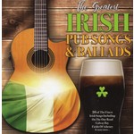 THE GREAT IRISH PUB SONGS AND BALLADS - VARIOUS ARTISTS (CD)...