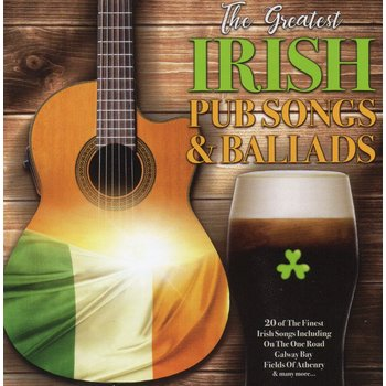 THE GREAT IRISH PUB SONGS AND BALLADS - VARIOUS ARTISTS (CD)