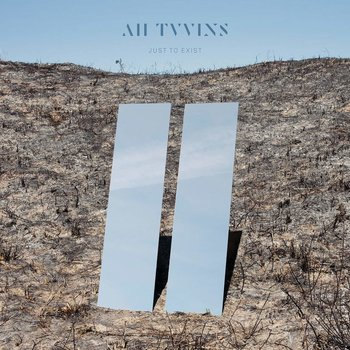 ALL TVVINS - JUST TO EXIST (CD)