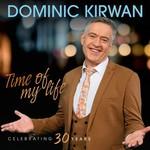 DOMINIC KIRWAN - TIME OF MY LIFE (CD)...