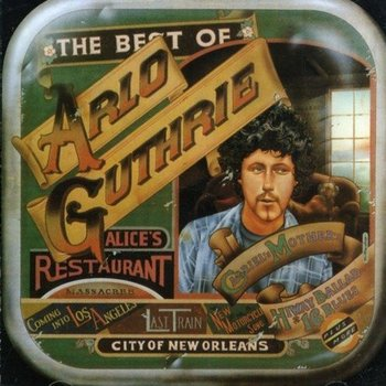 ARLO GUTHRIE - THE BEST OF ARLO GUTHRIE (CD)
