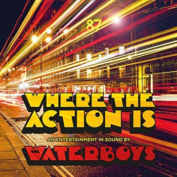 THE WATERBOYS - WHERE THE ACTION IS (CD)