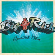 BIG & RICH - GREATEST HITS (CD).