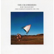 THE CRANBERRIES - BURY THE HATCHET (THE COMPLETE SESSIONS1998-1999) (CD).