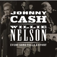 JOHNNY CASH & WILLIE NELSON - EVERY SONG TELLS A STORY (CD).