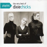 DIXIE CHICKS - THE VERY BEST OF THE DIXIE CHICKS (CD).. )