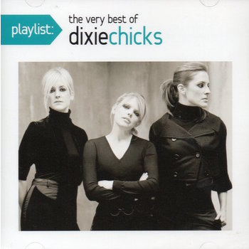 DIXIE CHICKS - THE VERY BEST OF THE DIXIE CHICKS (CD)