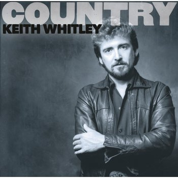 KEITH WHITLEY - COUNTRY (CD)