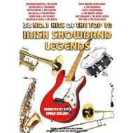 IRISH SHOWBAND LEGENDS - 38 NO.1 HITS OF THE TOP 10 IRISH SHOWBAND LEGENDS (DVD)...